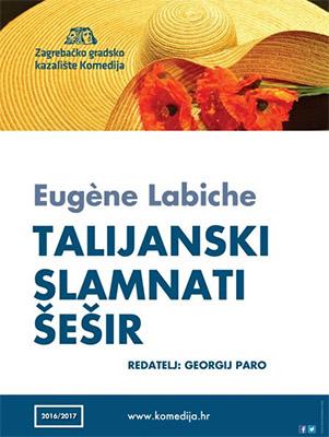E. Labiche: TALIJANSKI SLAMNATI ŠEŠIR