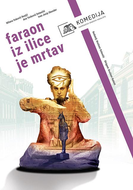 M. Vuković Runjić / A. Tonković Dolenčić - I. J. Skender: FARAON IZ ILICE JE MRTAV