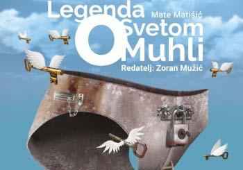 """Zbog bolesti se otkazuje izvedba """"Legende o svetom Muhli"""" u subotu, 19.10.!"""